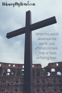 When the world deserved the worst, God offered His best. That is God's unfailing love.